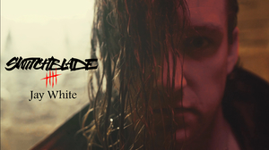 SWITCHBLADE is JAY WHITE画像