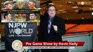 NEW JAPAN CUP 2018 15 Mar at Tokyo・Korakuen Hall Pre Game Show by NJPWWORLD English Commentary画像