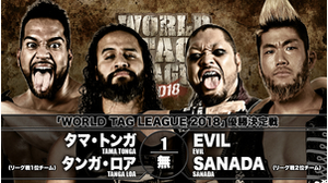 "9TH MATCH WORLD TAG LEAGUE 2018 - TOURNAMENT MATCH FINAL Tama Tonga&Tanga Loa VS ""King of Darkness"" EVIL&SANADA画像"