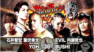 6TH MATCH Tomohiro Ishii&Kota Ibushi&YOH VS