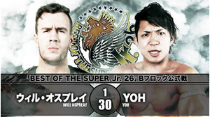 8TH MATCH BEST OF THE SUPER Jr. 26 - B BLOCK TOURNAMENT MATCH Will Ospreay VS YOH画像