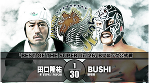 9TH MATCH BEST OF THE SUPER Jr. 26 - B BLOCK TOURNAMENT MATCH Ryusuke Taguchi VS BUSHI画像