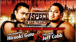 NEVER OPENWEIGHT CHAMPIONSHIP Hirooki Goto VS Jeff Cobb (Jul 7, 2018)(English Commentary)画像