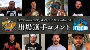 「LEC Presents NEW JAPAN CUP 2020 in the USA」出場選手コメント画像